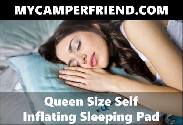 Queen Size Self Inflating Sleeping Pad Mycamperfriend Com
