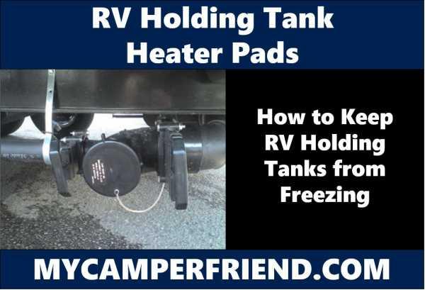 Rv Holding Tank Heater Pads Mycamperfriend Com
