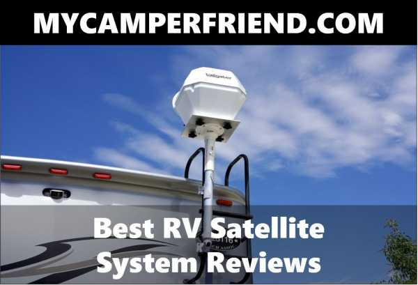 The Best Rv Satellite System Reviews 2019 Buyer S Guide